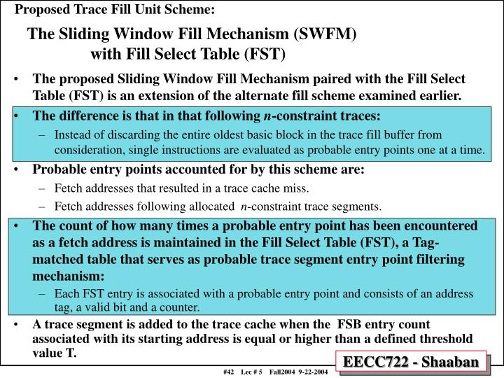 Proposed Trace Fill Unit Scheme: