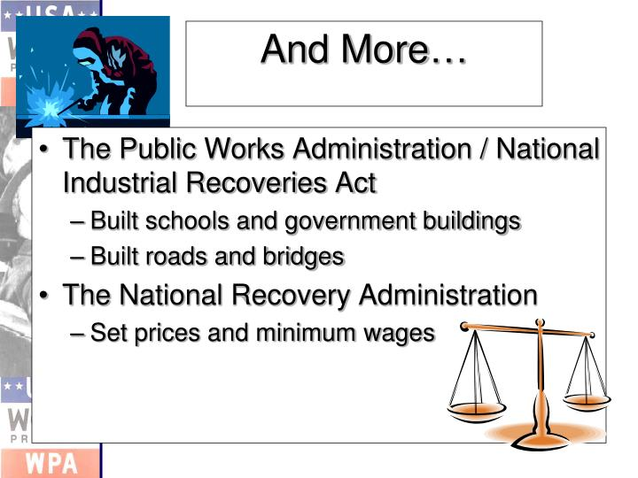 The Public Works Administration / National Industrial Recoveries Act