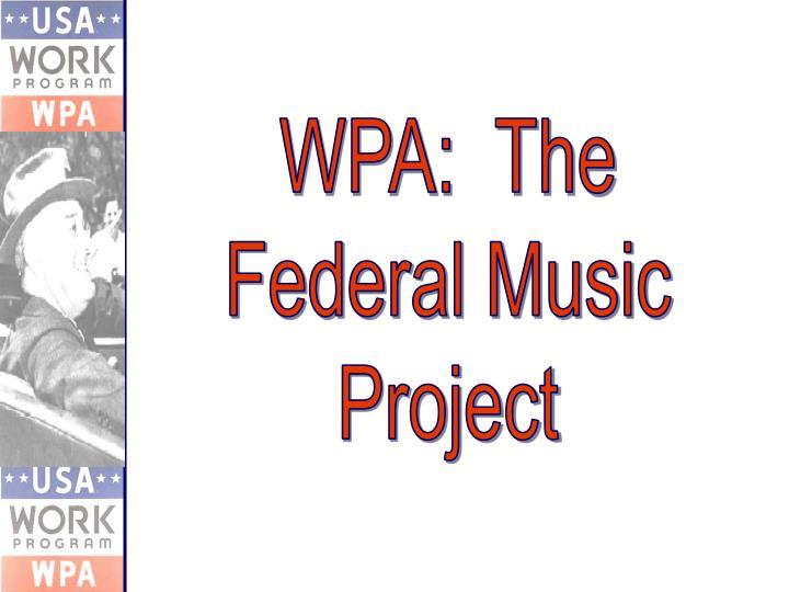WPA:  The