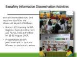 biosafety information dissemination activities