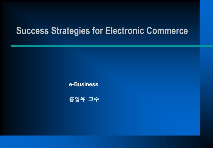 success strategies for electronic commerce