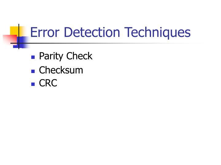 Error Detection Techniques