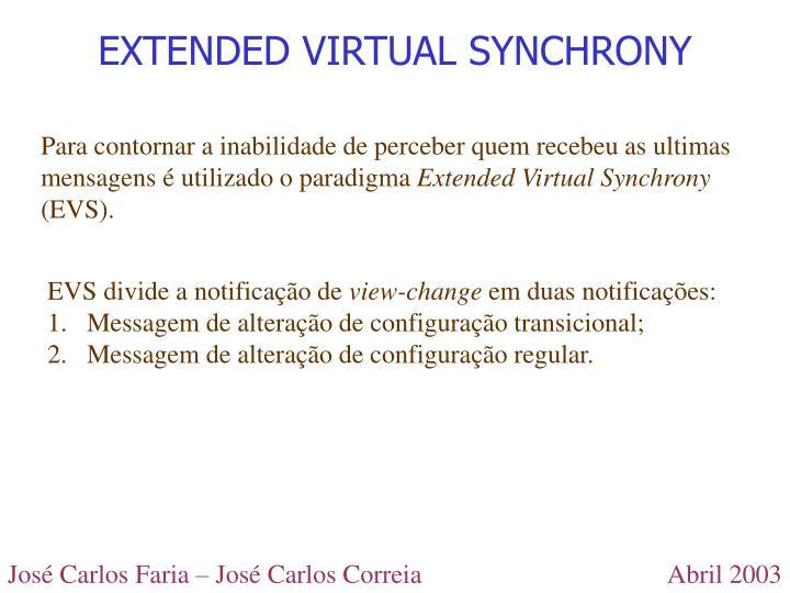 EXTENDED VIRTUAL SYNCHRONY