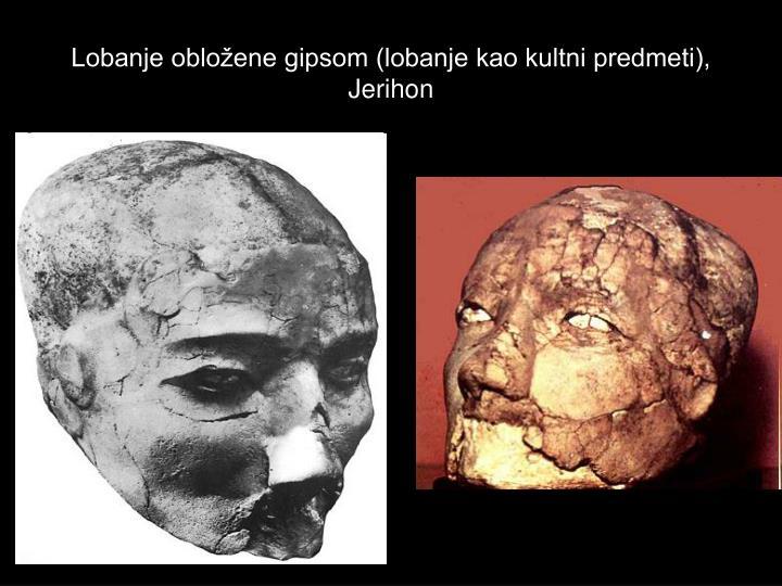 Lobanje obložene gipsom (lobanje kao kultni predmeti), Jerihon