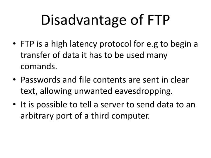 Disadvantage of FTP