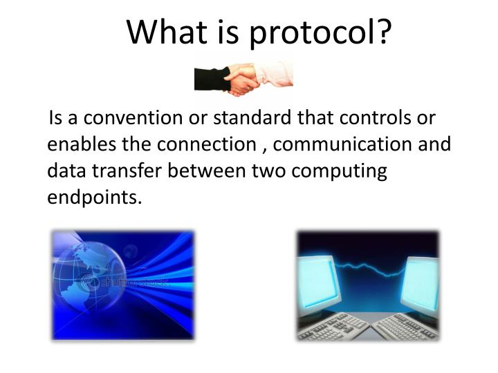What is protocol?