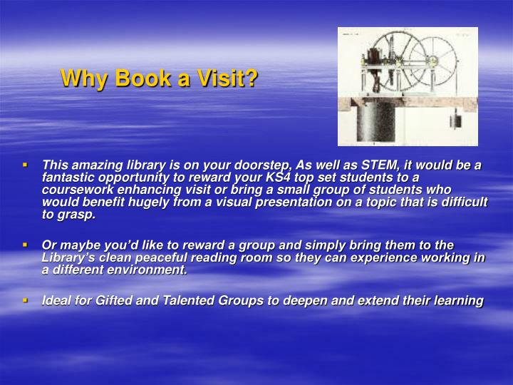 Why Book a Visit?