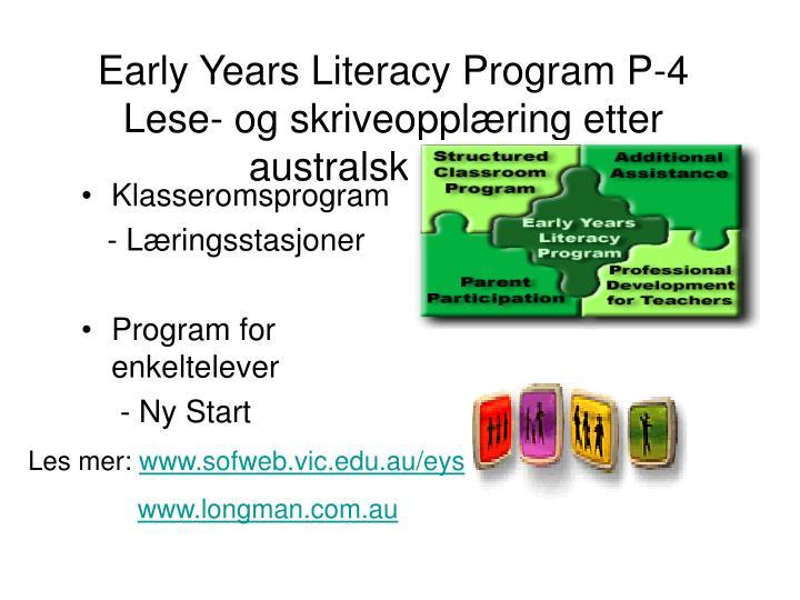 Early years literacy program p 4 lese og skriveoppl ring etter australsk modell
