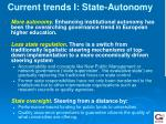 current trends i state autonomy