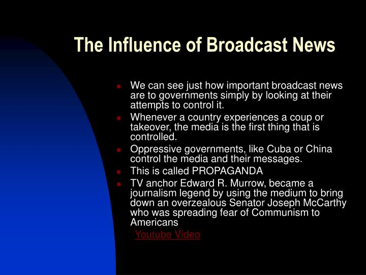 The Influence of Broadcast News
