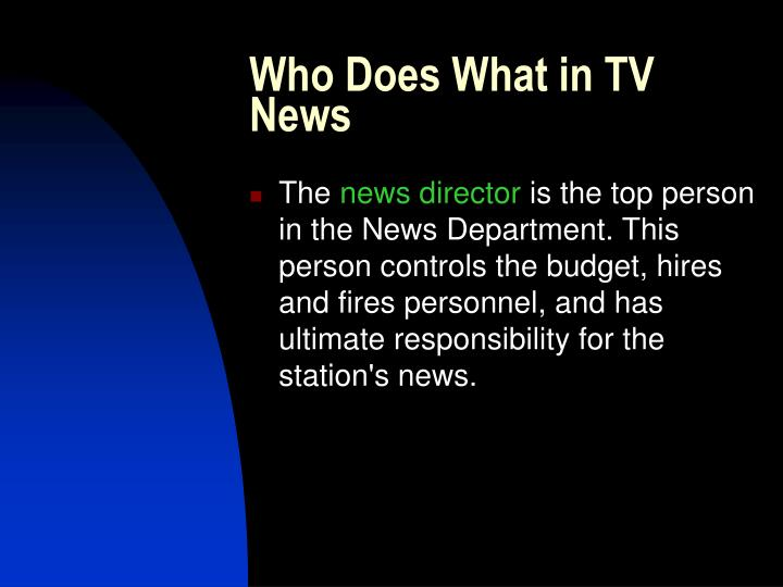 Who Does What in TV News