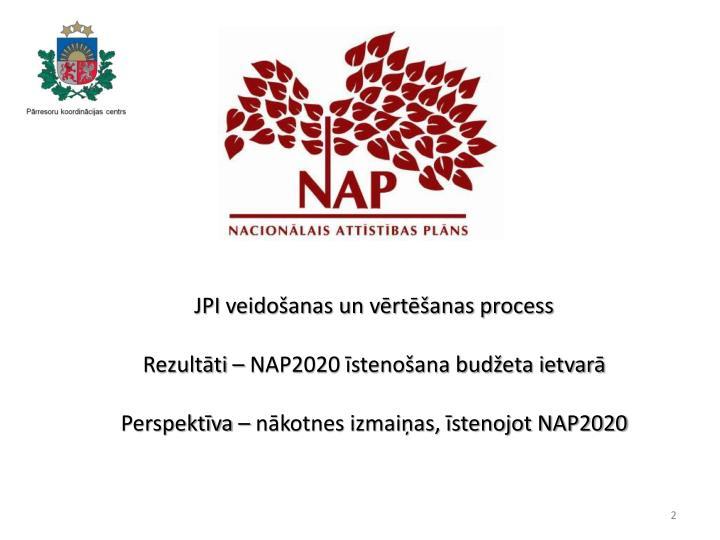 JPI veidošanas un vērtēšanas process