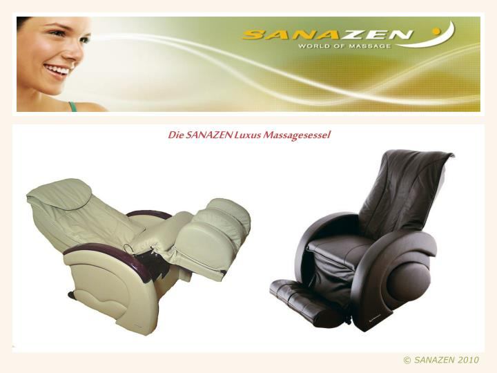 Die SANAZEN Luxus Massagesessel