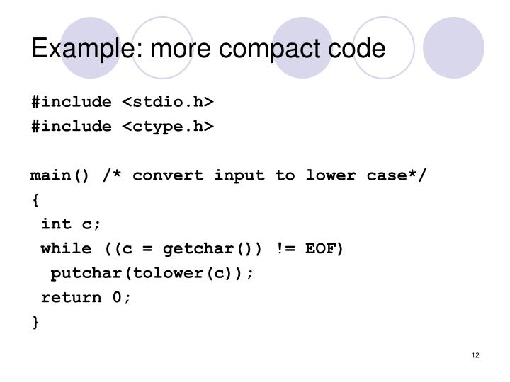 Example: more compact code