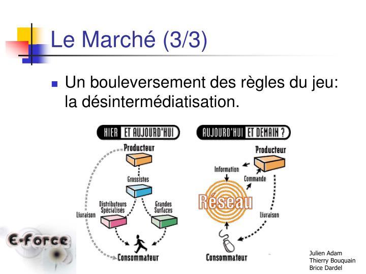 Le Marché (3/3)