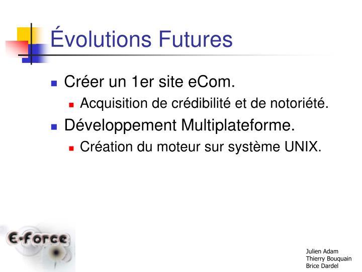 Évolutions Futures
