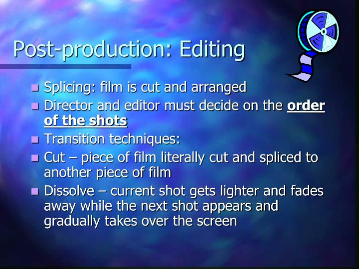 Post-production: Editing