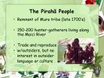 the pirah people