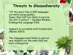 threats to glossodiversity