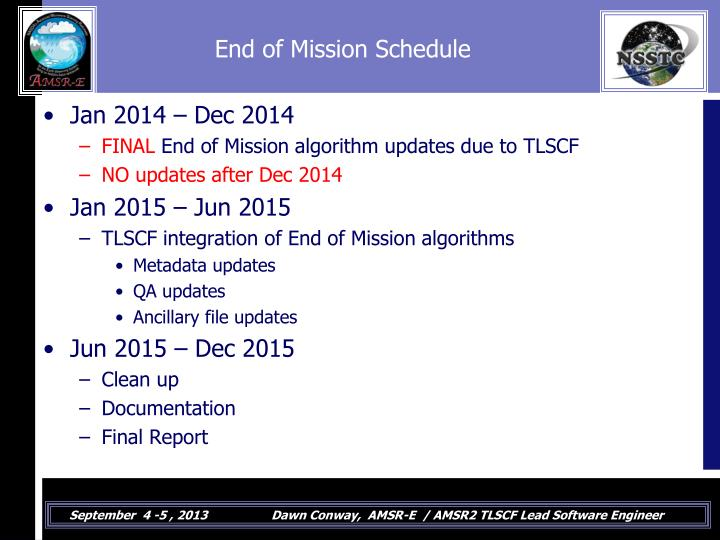 End of Mission Schedule