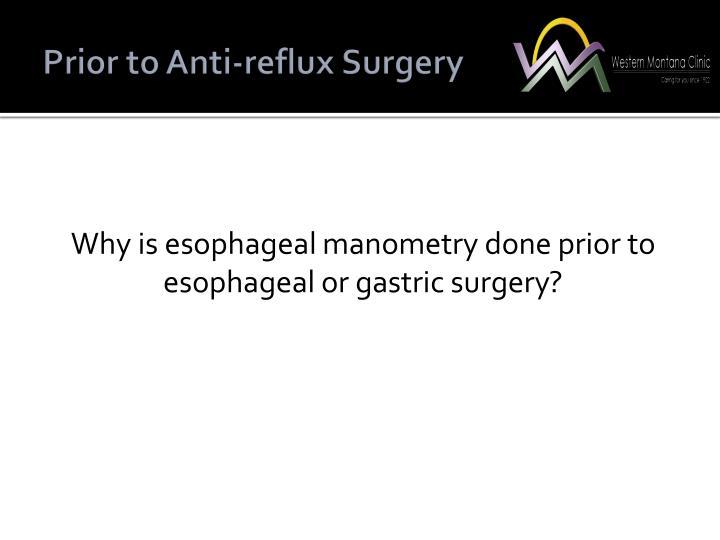 Prior to Anti-reflux Surgery