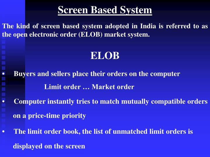 Screen Based System