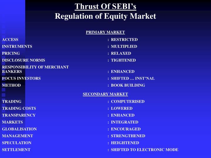Thrust Of SEBI's