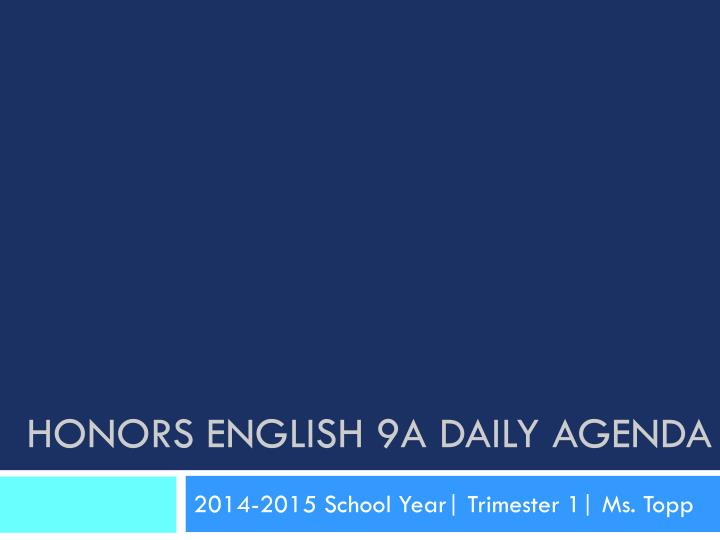 honors english 9a daily agenda n.