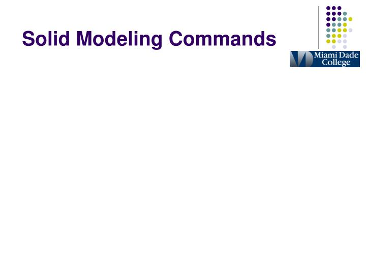 Solid Modeling Commands