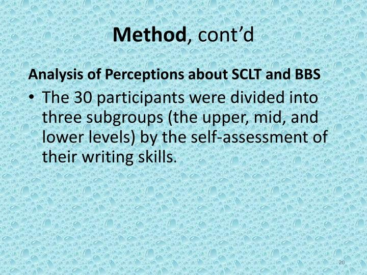 Analysis of Perceptions about SCLT and BBS