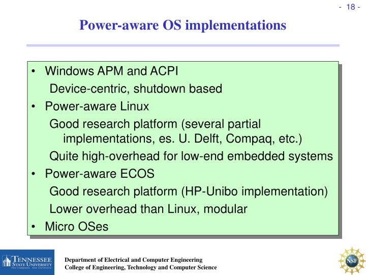 Power-aware OS implementations