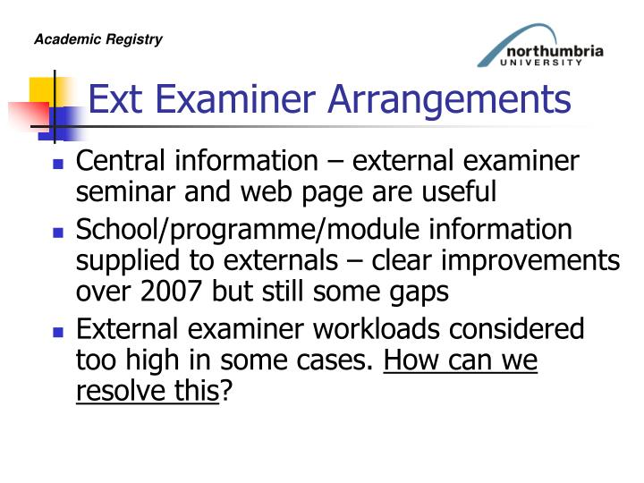 Ext Examiner Arrangements