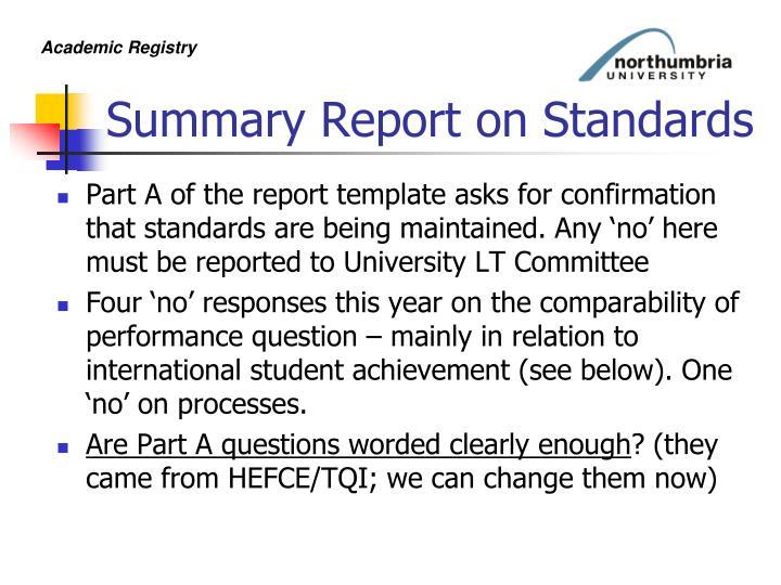 Summary Report on Standards