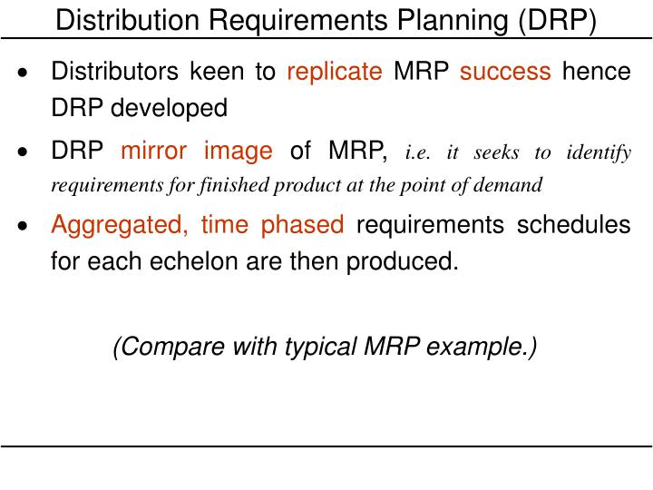 PPT - Distribution Requirements Planning (DRP) PowerPoint