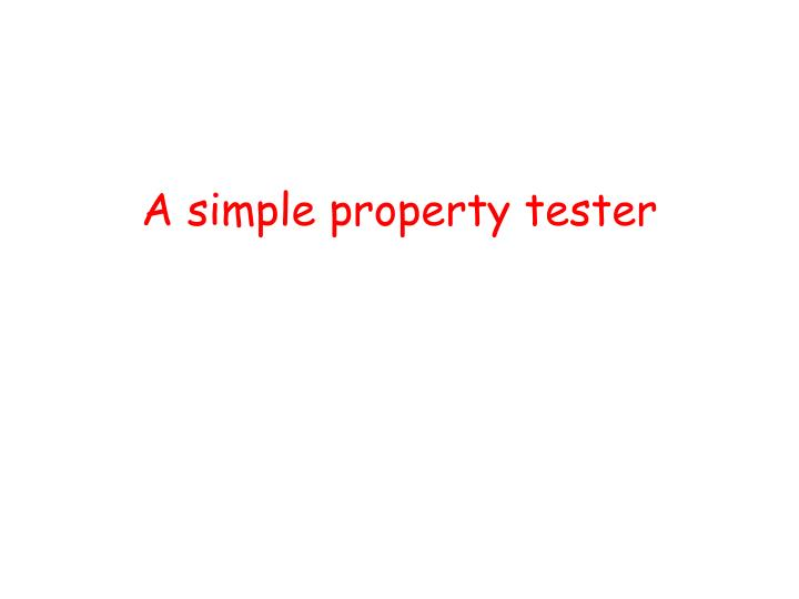 A simple property tester