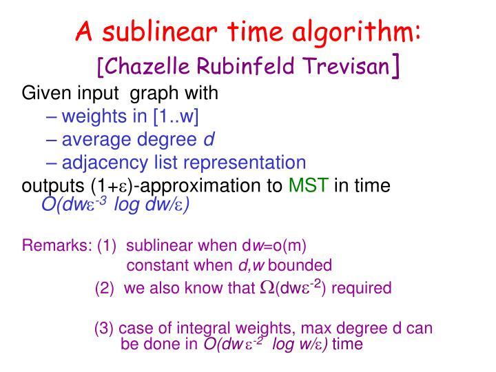 A sublinear time algorithm: