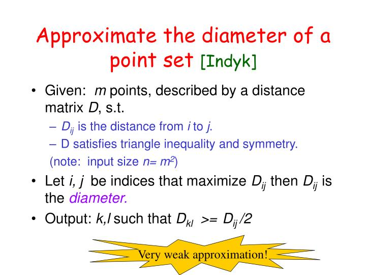 Approximate the diameter of a point set