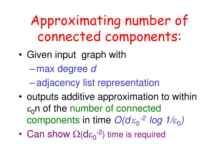 Approximating number of connected components: