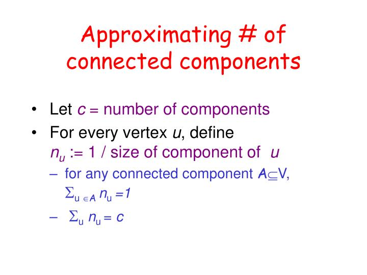 Approximating # of connected components