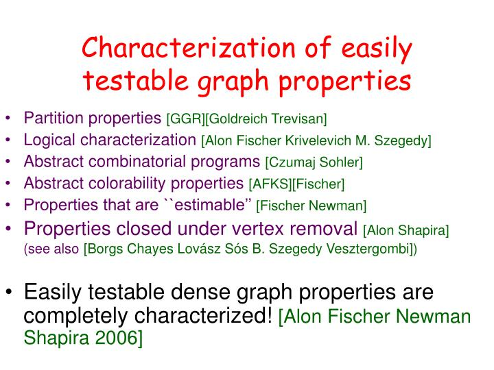 Characterization of easily testable graph properties