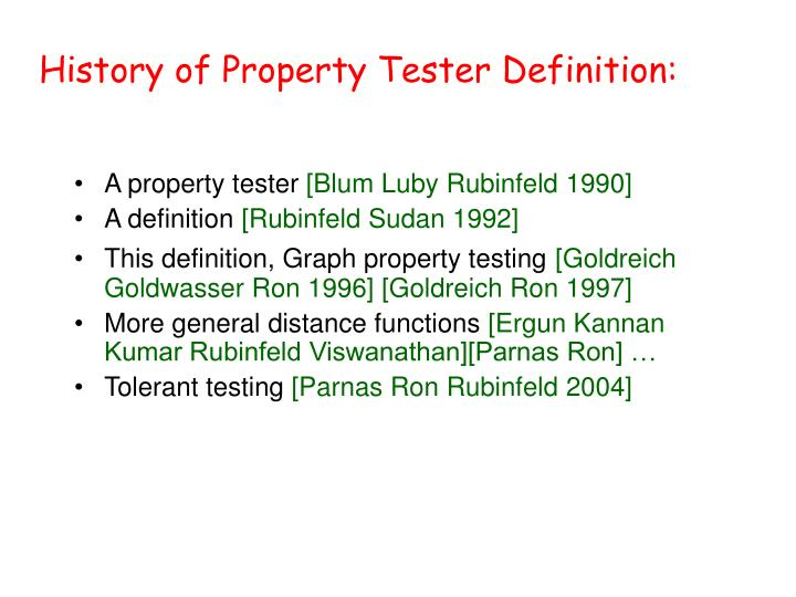 History of Property Tester Definition: