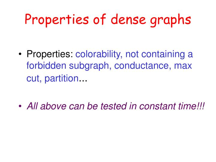 Properties of dense graphs