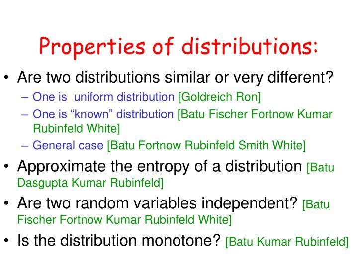 Properties of distributions: