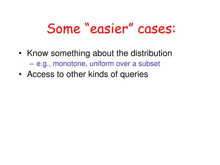 "Some ""easier"" cases:"