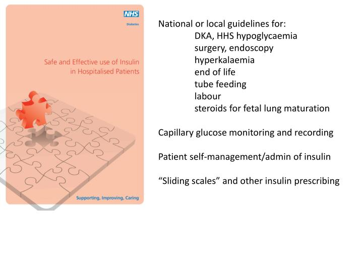 National or local guidelines for: