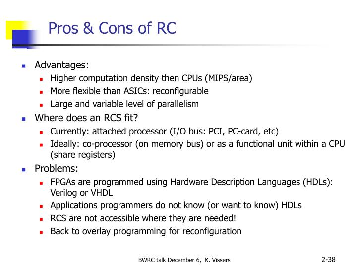 Pros & Cons of RC