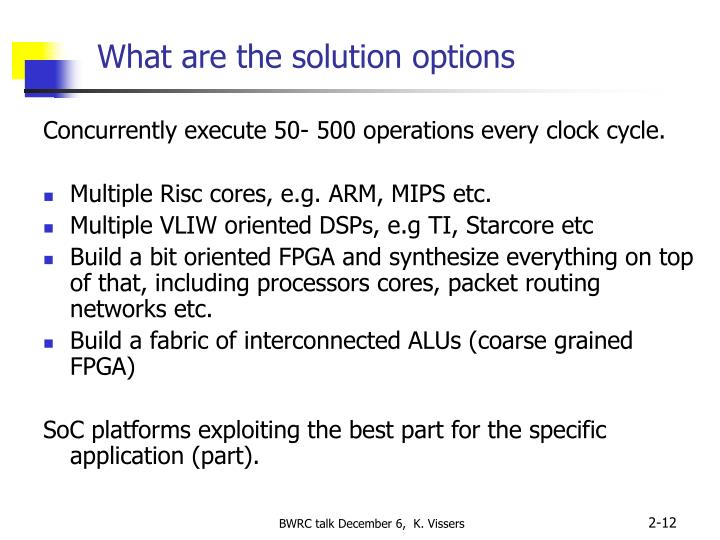 What are the solution options