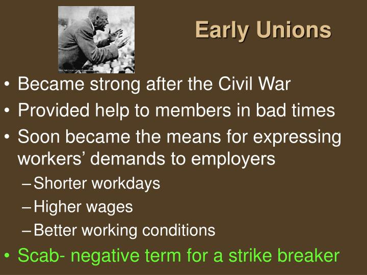 Early Unions