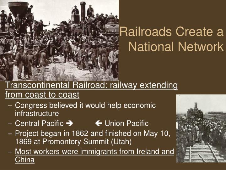 Railroads Create a
