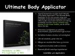 ultimate body applicator